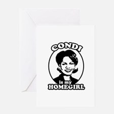 Condi is my homegirl Greeting Card