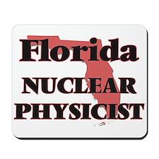 Florida Nuclear Physicist Mousepad