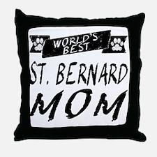 Worlds Best St. Bernard Mom Throw Pillow