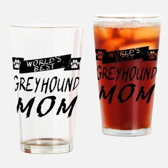Worlds Best Greyhound Mom Drinking Glass