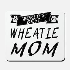 Worlds Best Wheatie Mom Mousepad