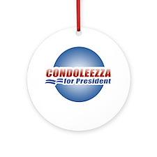 Condoleezza for President Ornament (Round)