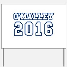 Martin omalley Yard Sign