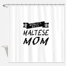 Worlds Best Maltese Mom Shower Curtain