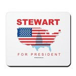 Stewart for President Mousepad