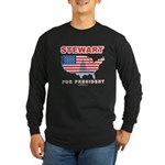 Stewart for President Long Sleeve Dark T-Shirt