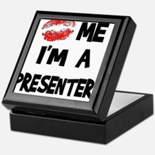 Kiss Me I'm A Presenter Keepsake Box