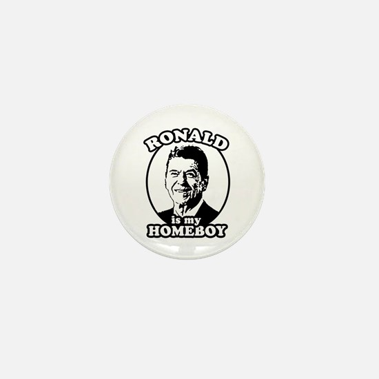 Ronald Reagan is my homeboy Mini Button