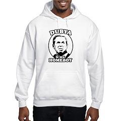 Dubya is my homeboy Hoodie