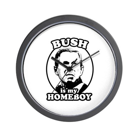 Bush is my homeboy Wall Clock