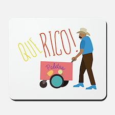 Que Rico Mousepad