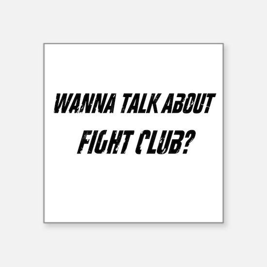 """Cute Fight club Square Sticker 3"""" x 3"""""""