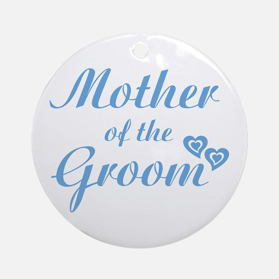 Mother of Groom Blue Ornament (Round)