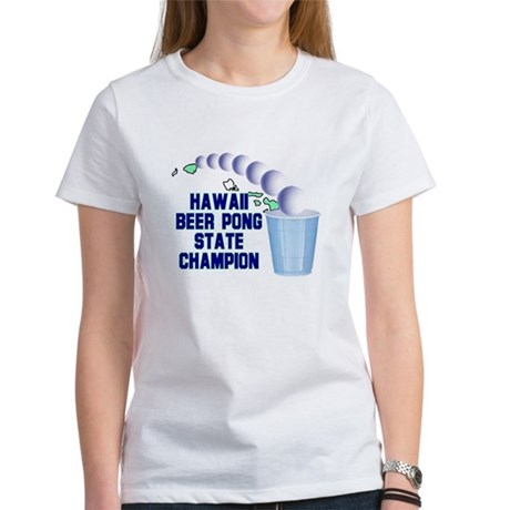 Hawaii Beer Pong State Champi Women's T-Shirt