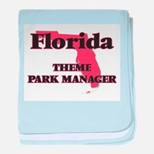 Florida Theme Park Manager baby blanket