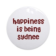 happiness is being Sydnee Ornament (Round)
