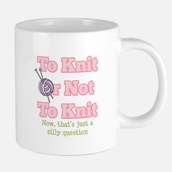 To Knit Or Not To Knit Mugs
