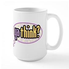 ya think? Mug
