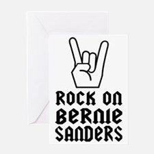 Bernie Rocks! Greeting Card