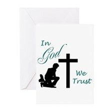 IN GOD WE TRUST Greeting Cards