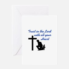 TRUST IN THE LORD Greeting Cards