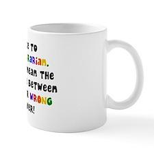 Be Nice to Your Librarian Mug