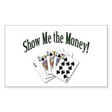Show Me the Money Poker Rectangle Decal
