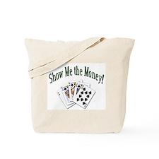 Show Me the Money Poker Tote Bag