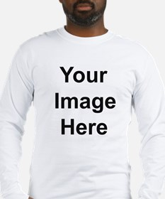Add your own image Long Sleeve T-Shirt