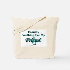 Walking For My Friend 1 (OC) Tote Bag