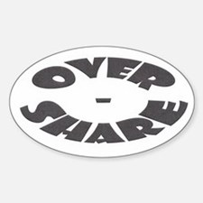 Over-Share Oval Decal