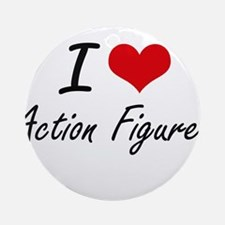 I Love Action Figures artistic Desi Round Ornament