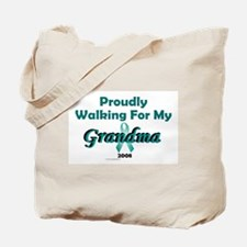 Walking For My Grandma 1 (OC) Tote Bag