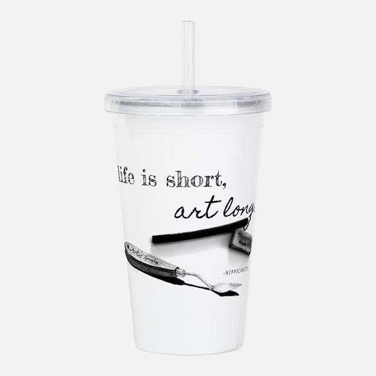 Life is Short, Art Long Pencil Sketch Acrylic Doub