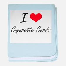 I Love Cigarette Cards artistic Desig baby blanket