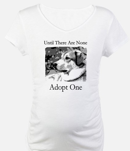 Until There Are None...Adopt Shirt