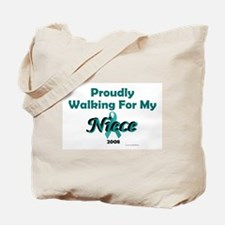 Walking For My Niece 1 (OC) Tote Bag