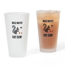 Deez Nuts Got Eem Drinking Glass