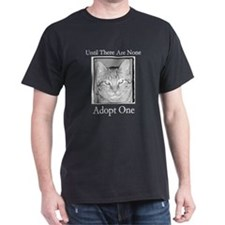 Until There Are None, Adopt a T-Shirt