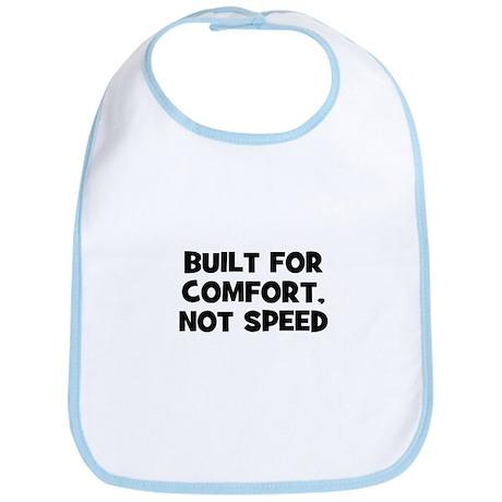 Built for comfort, not speed Bib