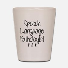 Speech therapy Shot Glass