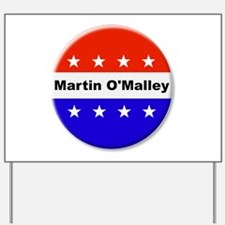 Vote Martin OMalley Yard Sign
