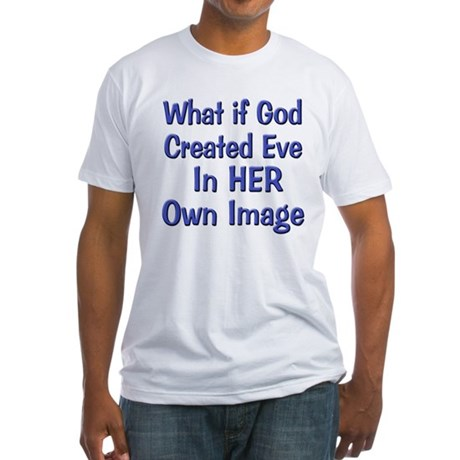 Eve Created in God's Image Fitted T-Shirt