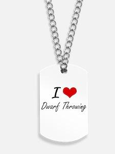 I Love Dwarf Throwing artistic Design Dog Tags