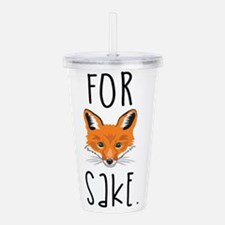 For Fox Sake Acrylic Double-wall Tumbler