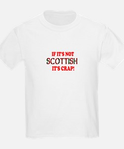 If it's not Scottish, It's Cr T-Shirt