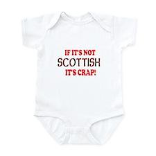 If it's not Scottish, It's Cr Infant Bodysuit
