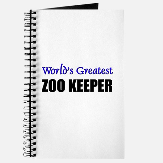 Worlds Greatest ZOO KEEPER Journal