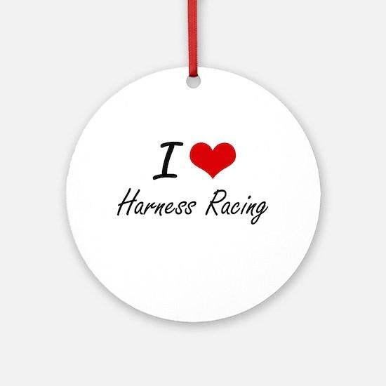 I Love Harness Racing artistic Desi Round Ornament