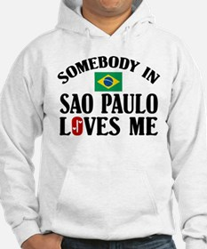 Somebody In Sao Paulo Hoodie